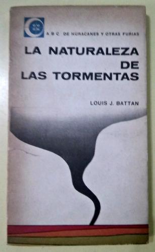 la naturaleza de las tormentas louis j. battan