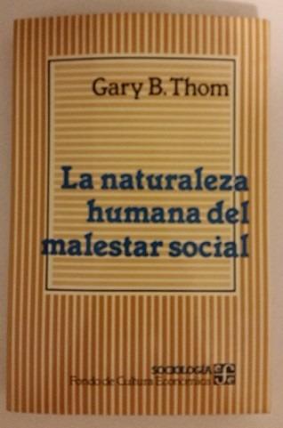 la naturaleza humana del malestar social