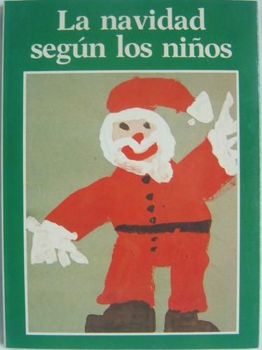 la navidad según los niños./ infantil.