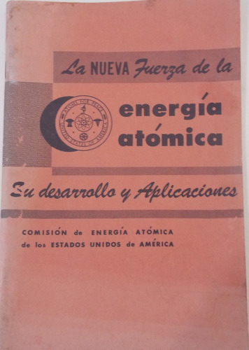 la neva fuerza de la energia atomica- su dessarrollo y aplic
