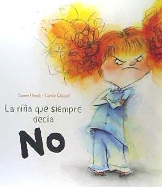 la niña que siempre decía no(libro infantil y juvenil)