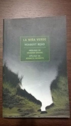 la niña verde - herbert read