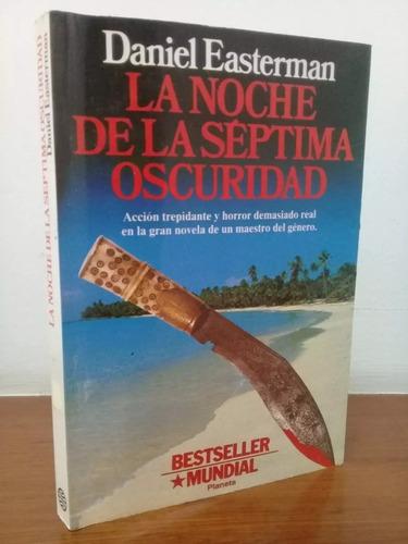 la noche de la séptima oscuridad daniel easterman bestseller