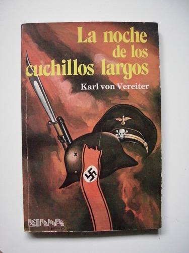 la noche de los cuchillos largos - karl von vereiter - 1984