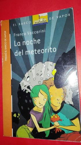 la noche del meteorito franco vaccarini