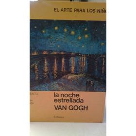 La Noche Estrellada.arte Parq Niños.