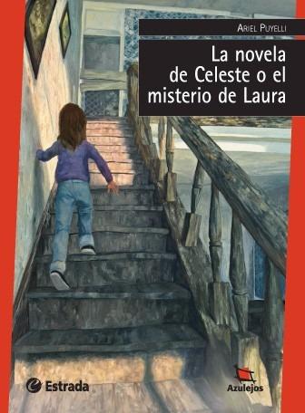 la novela de celeste o el misterio de laura. azulejos rojos
