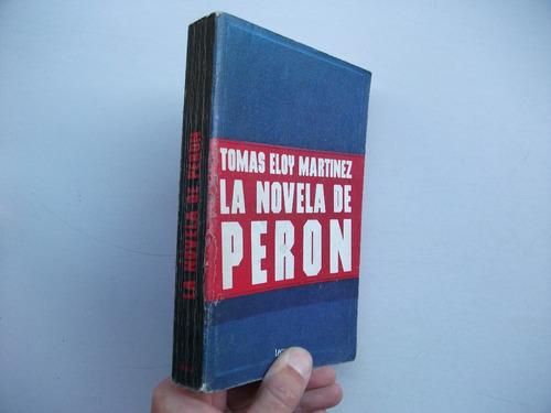 la novela de perón - tomás eloy martínez