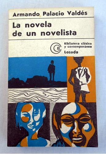 la novela de un novelista - armando palacio valdéz - 1973