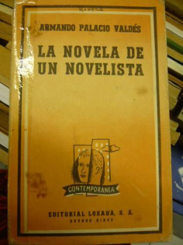 la novela del novelista. armando palacio valdés.
