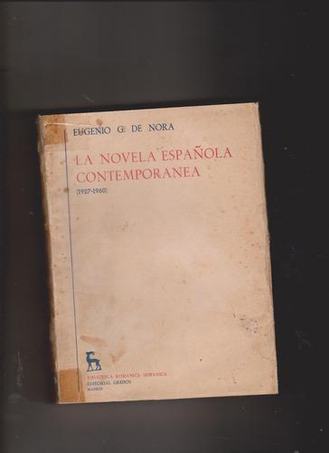 la novela española contemporanea 1927-60 (eugenio g. de nora