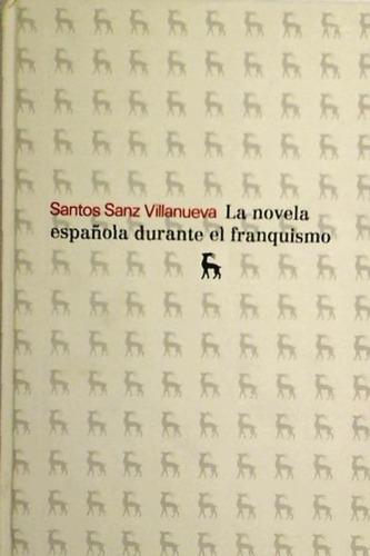 la novela española durante el franquismo(libro crítica liter