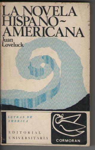 la novela hispanoamericana - juan loveluck