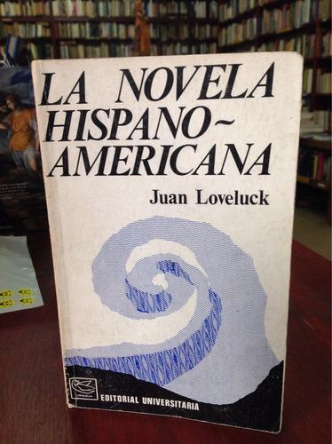 la novela hispanoamericana. juan loveluck.