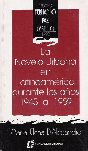 la novela urbana en latinoamérica durante los años 1945-1959