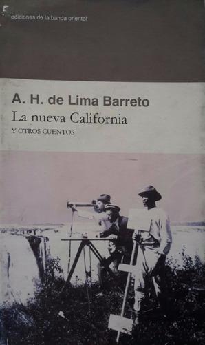 la nueva california y otros cuentos - lima barreto
