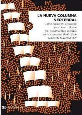 la nueva columna vertebral - agustín álvarez rey
