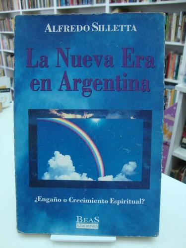 la nueva era en argentina - alfredo silletta