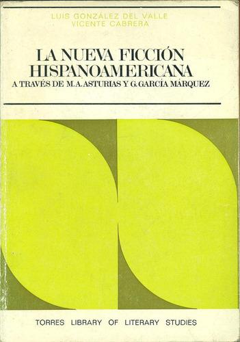 la nueva ficción hispanoamericana - gonzález del valle