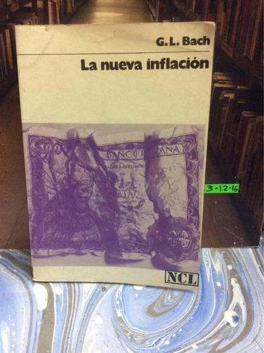 la nueva inflación. g l bach