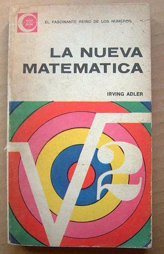 la nueva matemática, irving adler