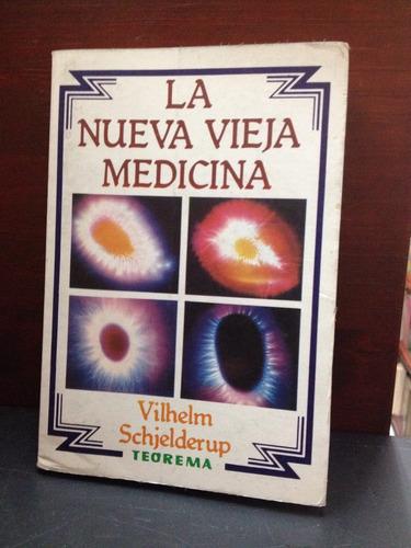 la nueva vieja medicina - vilhelm schjelderup - teorema