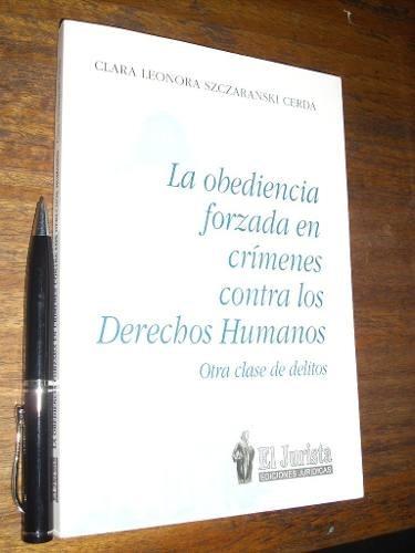 la obediencia forzada en crímenes contra los derechoshumanos