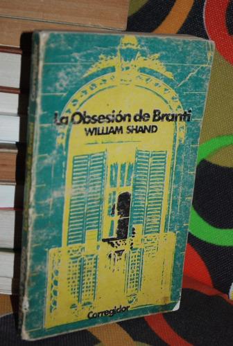 la obsesión de branti william shand