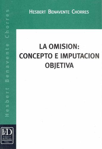 la omisión: concepto e imputación objetiva.
