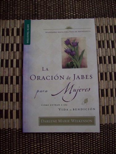 la oracion de jabes para mujeres, darlene marie wilkinson