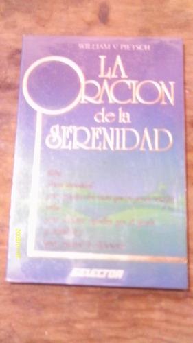 la oracion de la serenidad , año 1993 , william v. pietsch