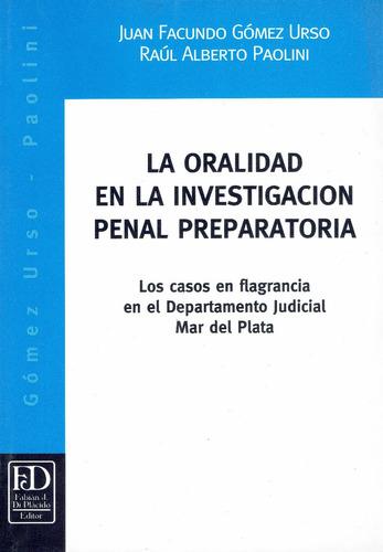 la oralidad en la investigación penal preparatoria.