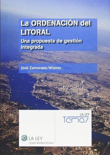 la ordenaciã³n del litoral : una propuesta de gestiã³n
