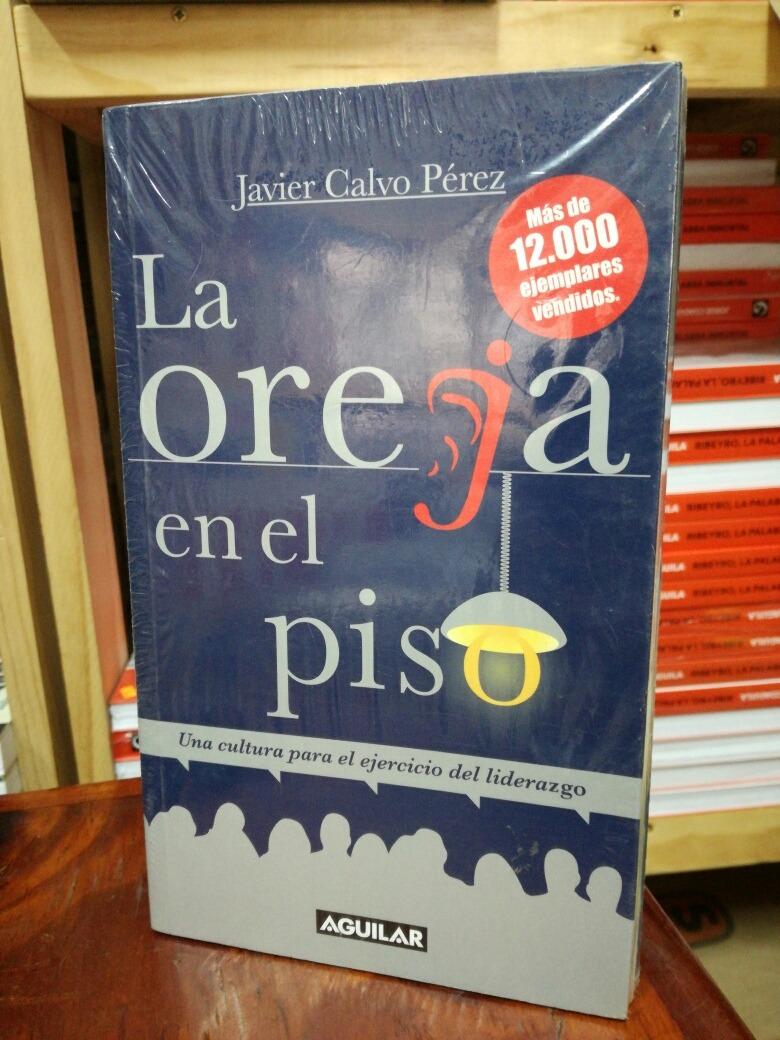 La Oreja En El Piso Javier Calvo Pérez Aguilar