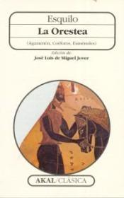 la orestea (agamenón, coéforos, euménides)(libro griega y ro