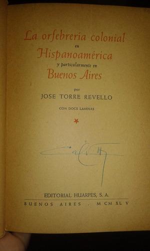 la orfebrería colonial en hispanoamérica y en bs. as.