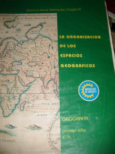 la organizacion de los espacios geograficos primer año