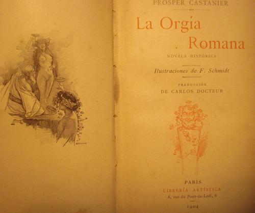 la orgia romana, de prosper castanier