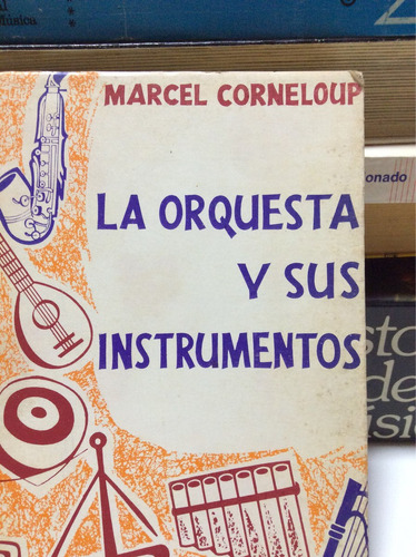 la orquesta y sus instrumentos marcel corneloup