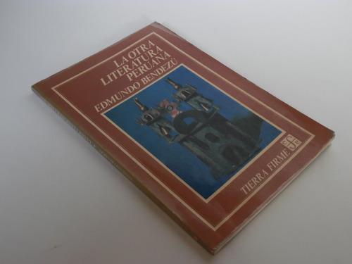 la otra literatura peruana / edmundo bendezú