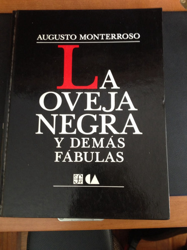 la oveja negra y demás fábulas de augusto monterroso