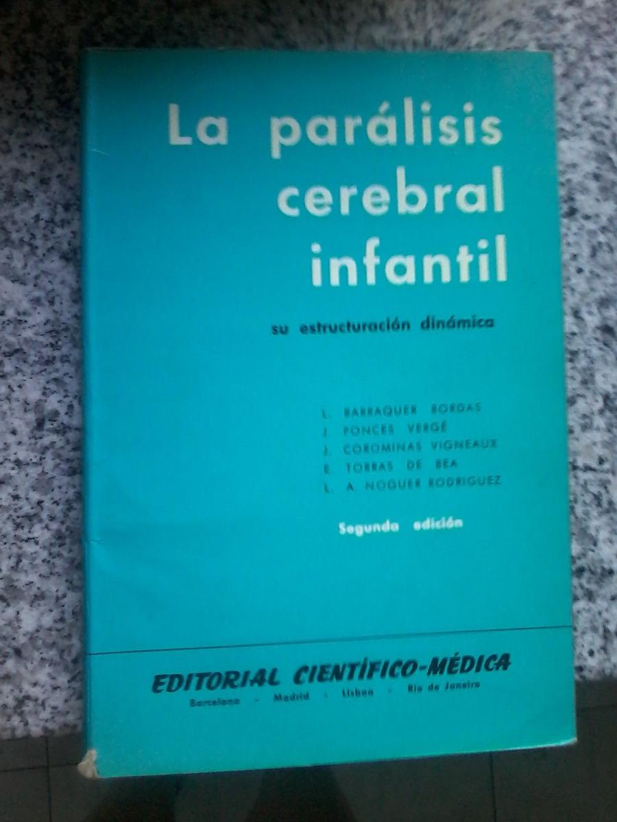 La Parálisis Cerebral Infantil - Su Estructuración Dinámica - $ 99 ...