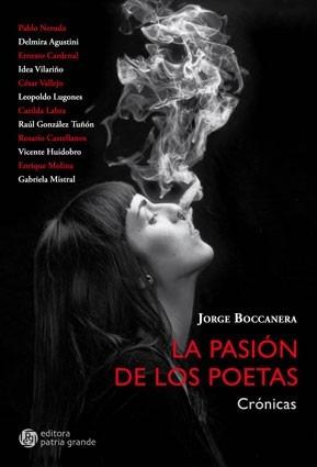 la pasión de los poetas: crónicas