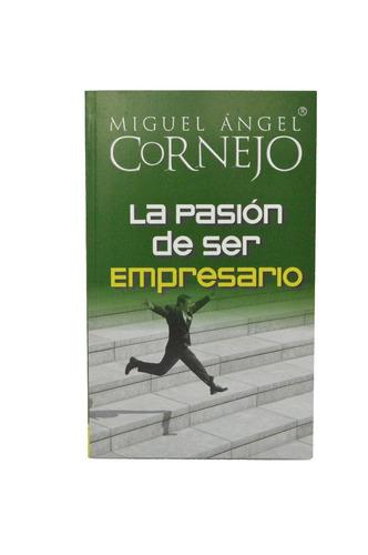 la pasión de ser empresario