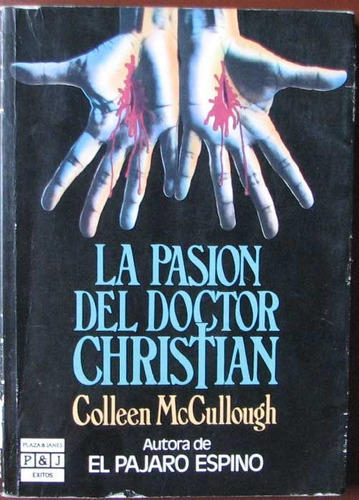 la pasion del doctor christian - mccullough, colleen - 1986