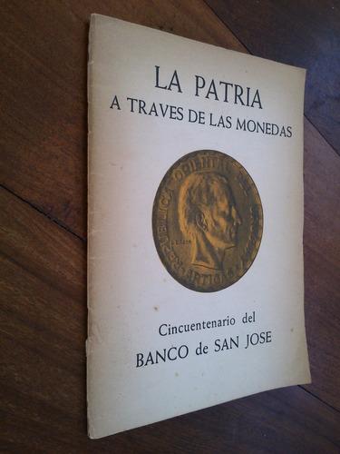 la patria a través de monedas. banco de san josé (uruguay)