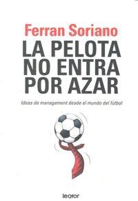 La Pelota No Entra Por Azar. Ideas De Managemen Envío Gratis ... aa3707edb6c5d