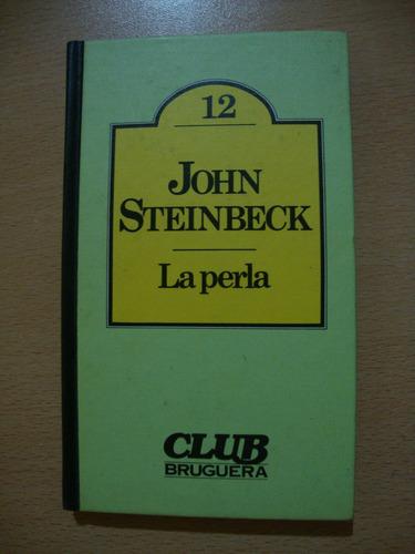la perla - john steinbeck - club bruguera