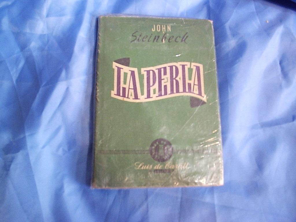 La Perla - John Steinbeck - Luis De Caralt - 1949 - 1ra Edic 1