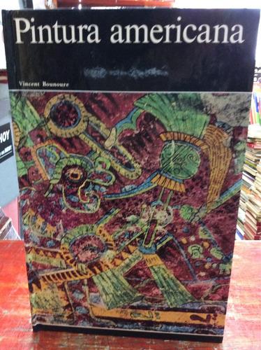 la pintura americana - vincent bounoure